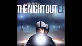 Martin Solveig - The Night Out (Adit Montina Remix)