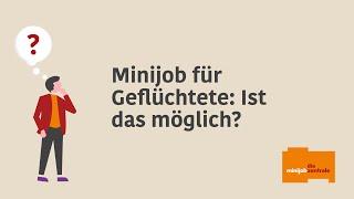 Dürfen geflüchtete Menschen einen 450-Euro-Minijob ausüben?
