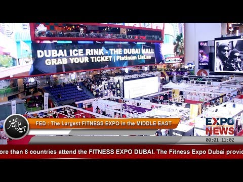 FITNESS EXPO DUBAI Ice Rink The Dubai Mall Expo News Dubai