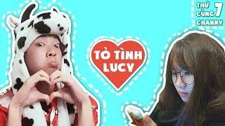 BÒ CHANNY TỎ TÌNH LUCY TROLL NẤM!! (Thứ 7 Cùng Channy)