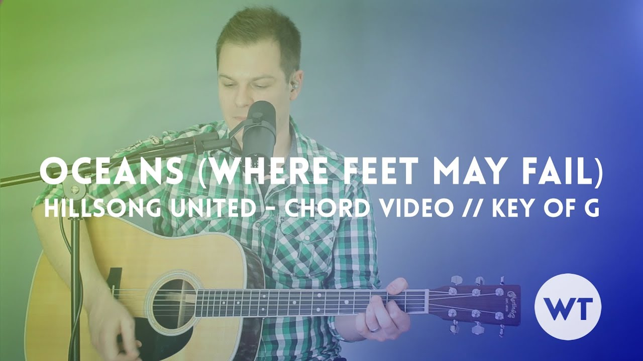 Oceans Where Feet May Fail   Hillsong United   Chord video key of G,  acoustic