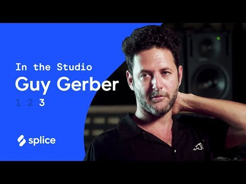 How Guy Gerber Creates Soundscapes with  Guitar