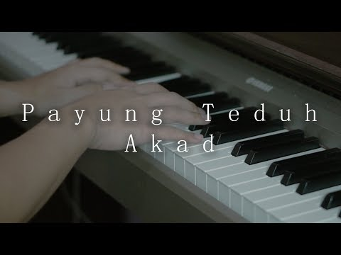 Payung Teduh - Akad (Piano Cover) By Kevin Ruenda
