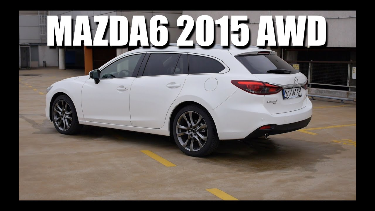 Delightful Mazda6 AWD 2015 FL (ENG)   Test Drive And Review   YouTube