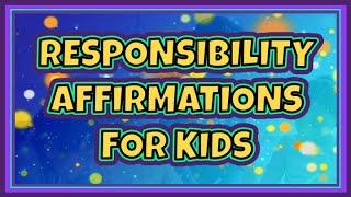 Download 21 RESPONSIBILITY AFFIRMATIONS FOR OLDER KIDS - Watch Daily! Kids Affirmations   SandZ Affirmations