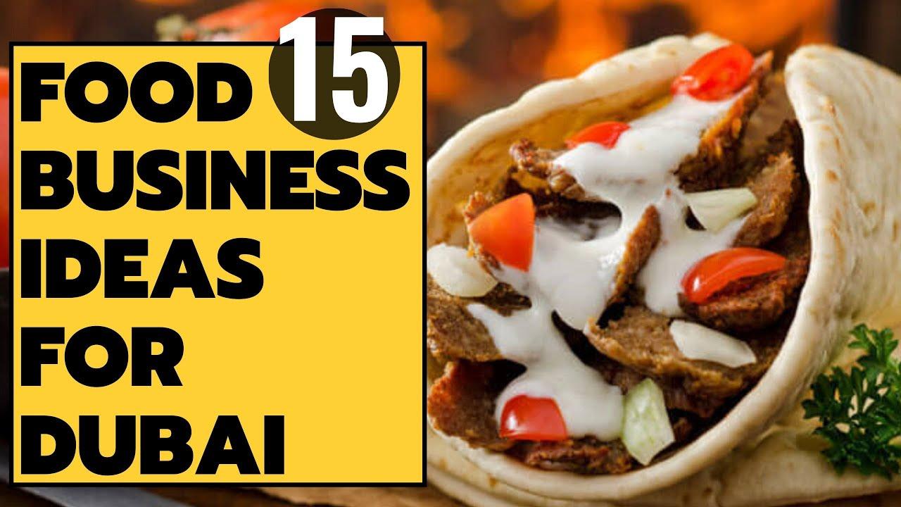 Top 15 Small Food Business Ideas In Dubai