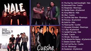 Hale, Cueshe, Rivermaya, 6Cyclemind songs collection/ OPM tagalOg Love Songs Playlist 2019
