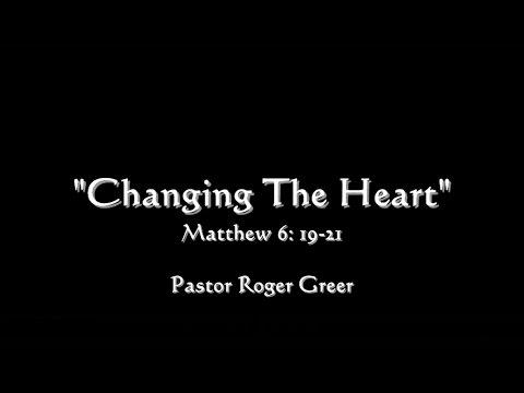 "Calvary Baptist Church Sermon - ""Changing The Heart""  03/05/2017"