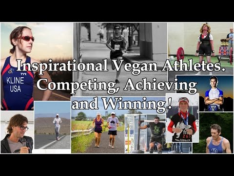 Inspirational Vegan Athletes - World record breakers, World Champion and more!! AH YEA!!!
