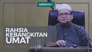 Rahsia Kebangkitan Umat - Ust Muhammad Fauzi Bin Asmuni
