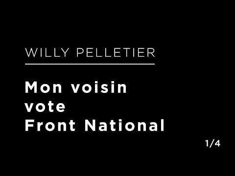 Willy Pelletier - Mon voisin vote Front National  (1/4)