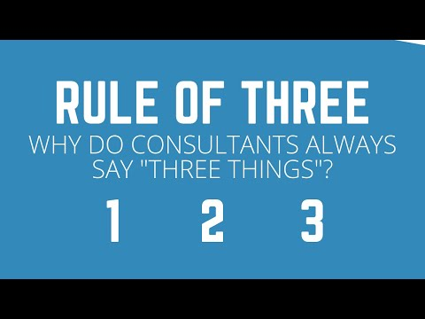 Rule Of Three In Business Communication: Why Do Consultants Always Say