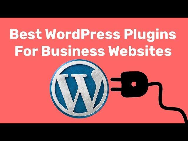 8 Best WordPress Plugins For Business Websites 2018