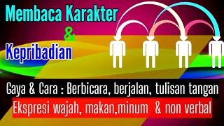 Download lagu MEMBACA KARAKTER & KEPRIBADIAN dari Kebiasaan Gaya Bicara, Cara Berjalan, Tatapan Mata & Cara Makan