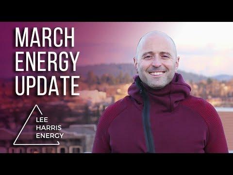 March 2018 Energy Update - Lee Harris