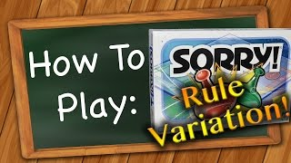 How to Play: Sorry! Adult Rule Variation