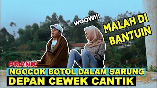 NGAKAK!! PRANK NGOCOK DALAM SARUNG DEPAN CEWEK CANTIK | Prank Indonesia
