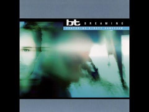 BT feat. Kirsty Hawkshaw - Dreaming (Lucid Remix) (1999)