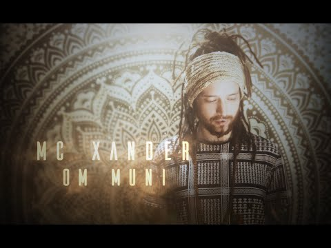 MC Xander | Om Muni | Live Looping, Buddhist Mantras!! Mp3