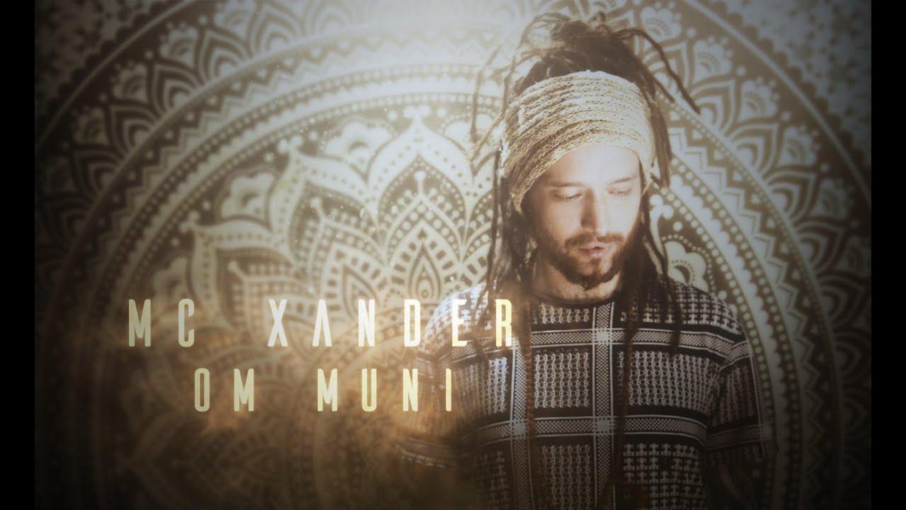 MC Xander | Om Muni | Live Looping, Buddhist Mantras!!