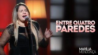 Baixar Marília Mendonça - Entre Quatro Paredes - Vídeo Oficial do DVD