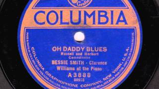 Oh Daddy Blues [10 inch] - Bessie Smith with Clarence Williams at the Piano