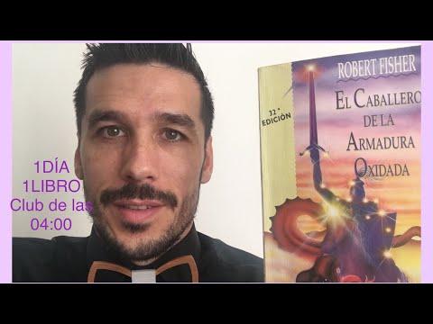"""Libro""""El Caballero De La Armadura Oxidada"""" Robert Fisher"""