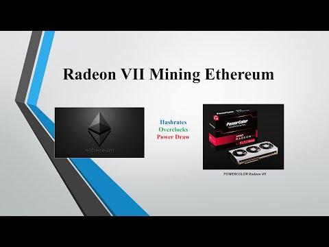 Radeon VII - Mining Ethereum (Hashrates, Overclocks, Power Draw)