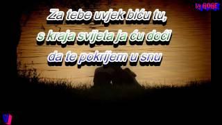 Dado Polumenta - Za tebe uvijek biću tu (GOGE)