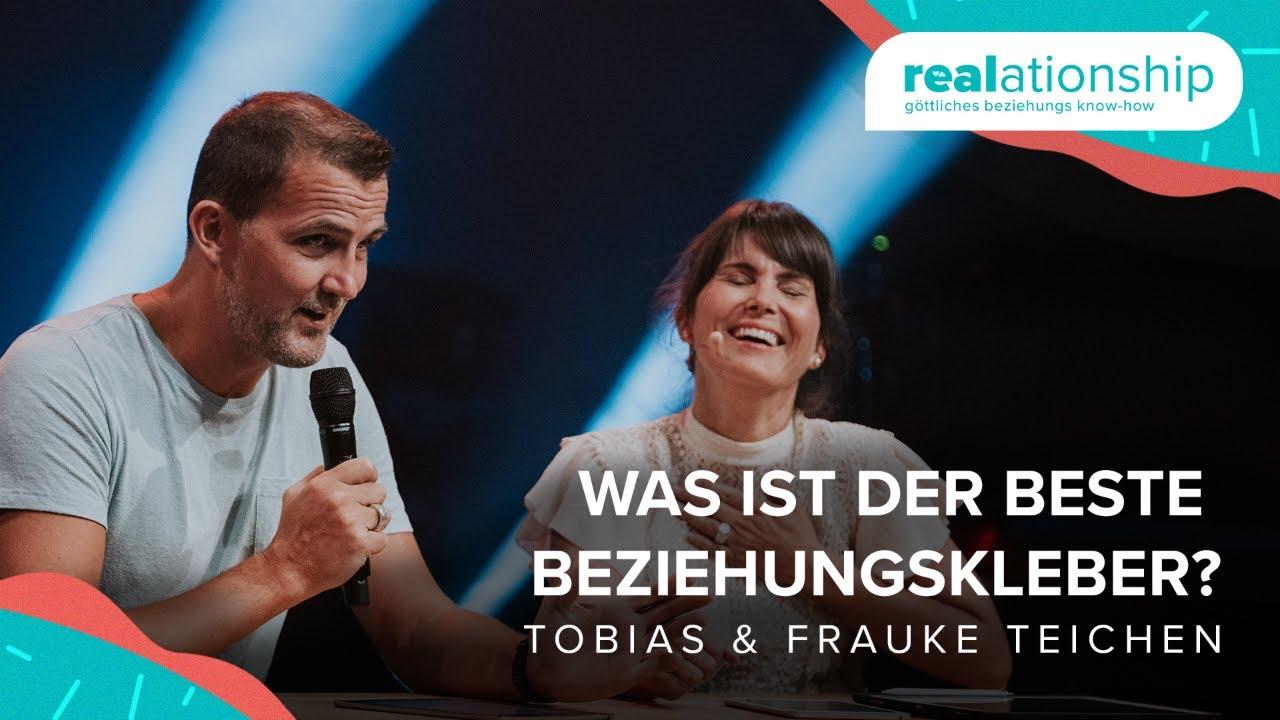 Was ist der beste Beziehungskleber   Tobias und Frauke Teichen