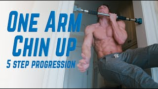 How to Build up to The One Arm Chin up | The 5 Best Progressions