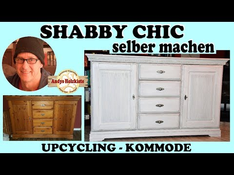 SHABBY CHIC | SELBER MACHEN | UPCYCLING KOMMODE