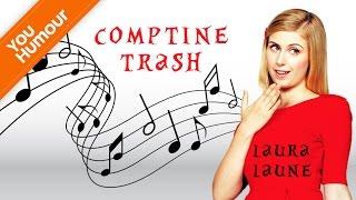 LAURA LAUNE - Comptine Trash