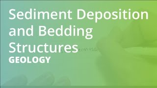 Sediment Deposition And Bedding Structures | Geology