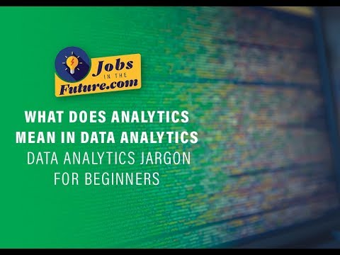 What Does Analytics Mean in Data Analytics - Data Science Jargon for Beginners
