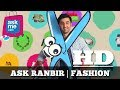 Ask Ranbir for Fashion Trends | ASKME