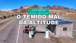 O MAL DA ALTITUDE NOS PEGOU DE JEITO!   VIAGEM DE MOTO NARRADA