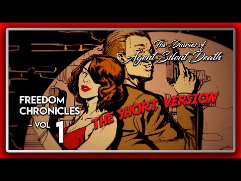 Wolfenstein 2 DLC: Freedom Chronicles: The Diaries of Agent Silent Death - Vol 1 (The Short Version) |