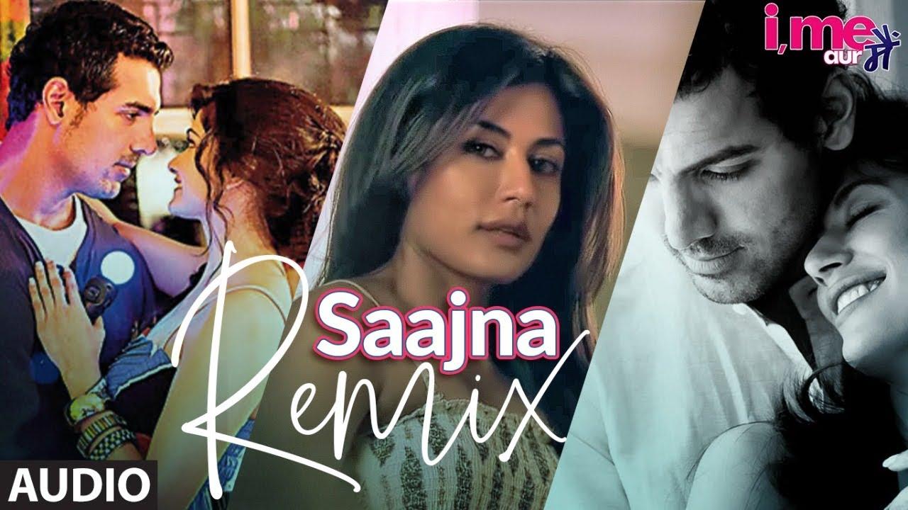 Full Audio: Saajna Remix | I Me Aur Main | John Abraham, Chitranga Singh,Prachi Desai | FALAK SHABIR