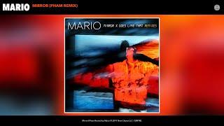 Mario - Mirror (Pham Remix) (Audio)