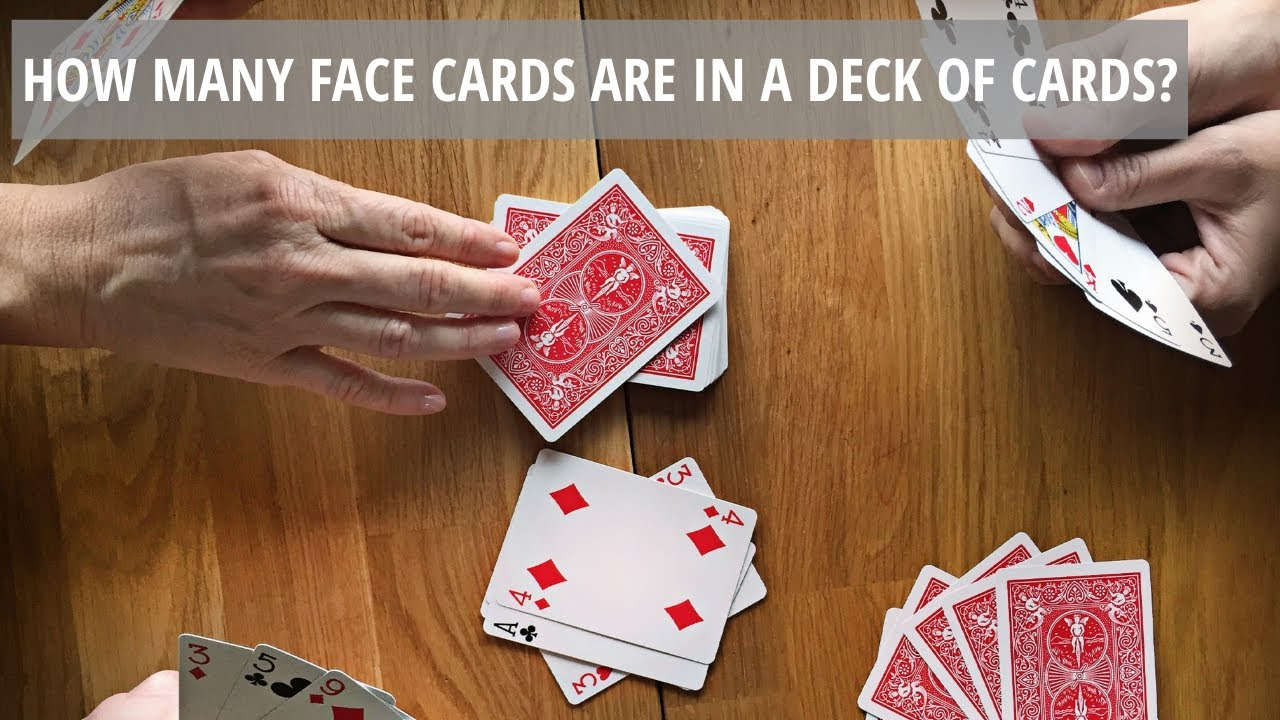 How many face cards are in a deck of cards - YouTube