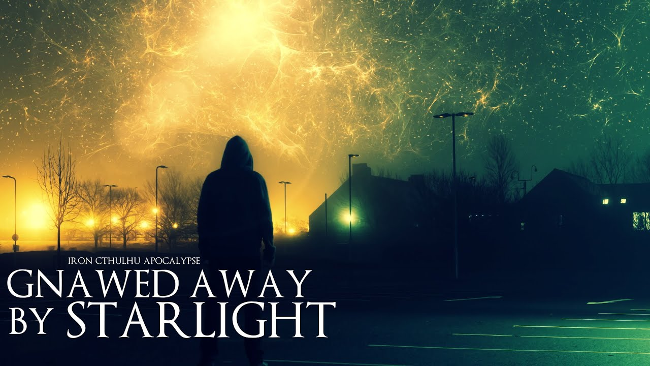 Gnawed Away by Starlight (Dark Ambient Hour)