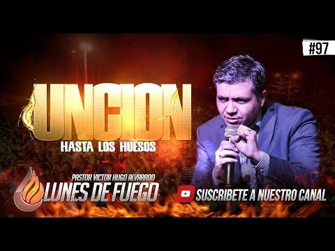 PASTOR VICTOR HUGO ALVARADO #97 - LUNES DE FUEGO