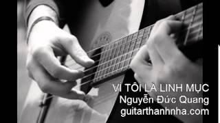 VÌ TÔI LÀ LINH MỤC - Guitar Solo
