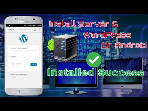 How to install local server and wordpress on android
