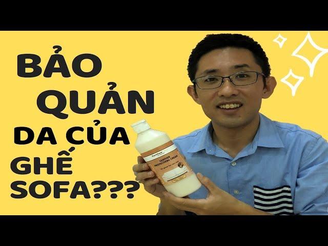 #4 Cách bảo quản da của ghế Sofa (Vietsub) / ソファの革のお手入れ方法(ベトナム語字幕)