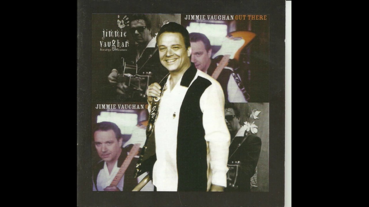 Jimmie Vaughan  Kinky Woman  Out There  1998  YouTube