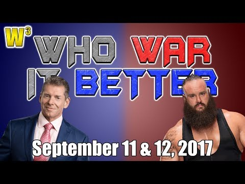 Braun Strowman Destroys! Vince McMahon Returns! | Who War It Better