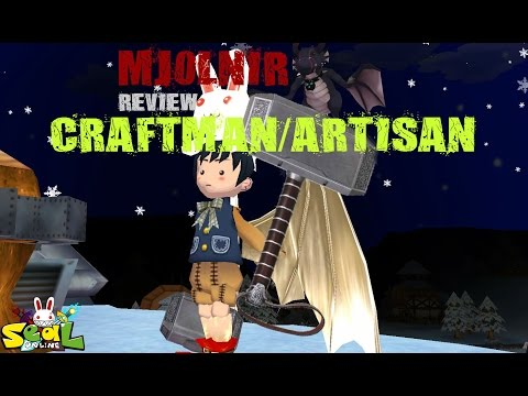 Seal Online Mjolnir/Thor Hammer on Craftman/Artisan review
