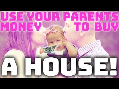 how-to-buy-a-house-with-your-parents-money!